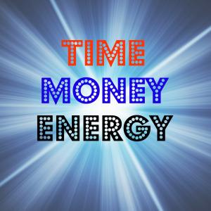 time-money-energy
